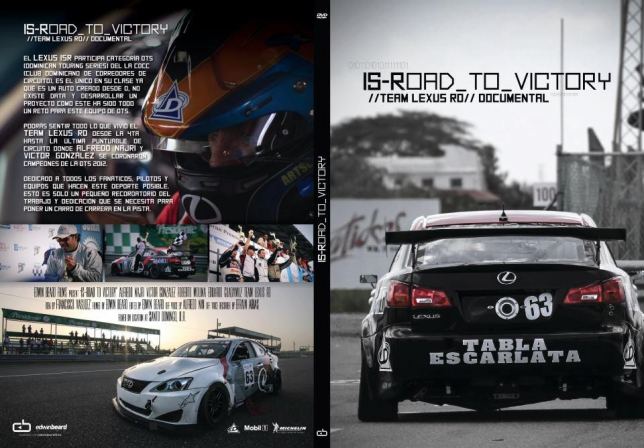 IS-Road_To_Victory, documental del team LexusRD sobre su campeonato DTS 2012.